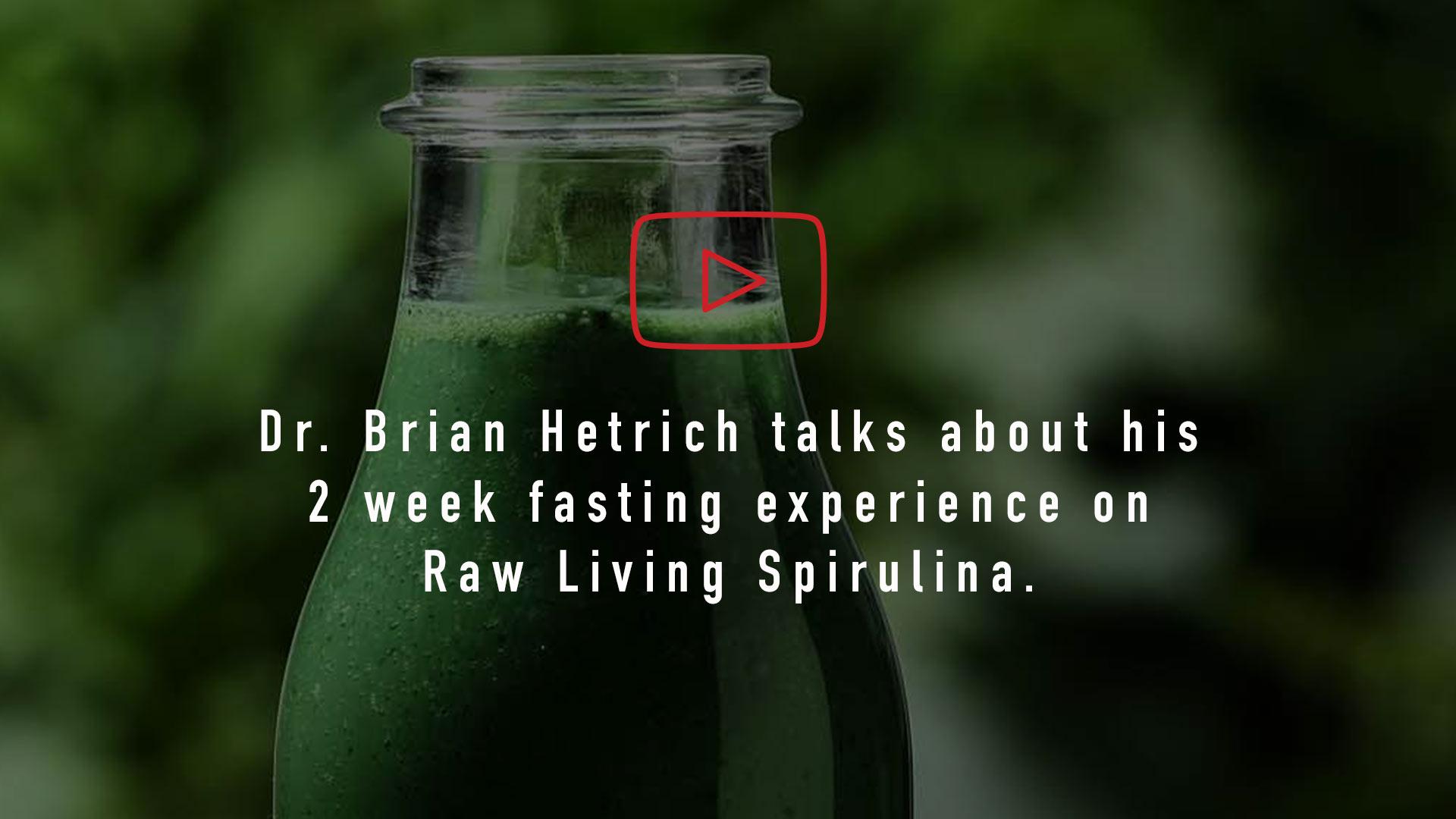 Video by Dr Brian Hetrich on his Fresh Spirulina Diet
